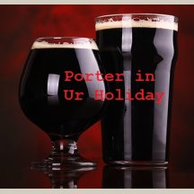 Porter In Ur Holiday